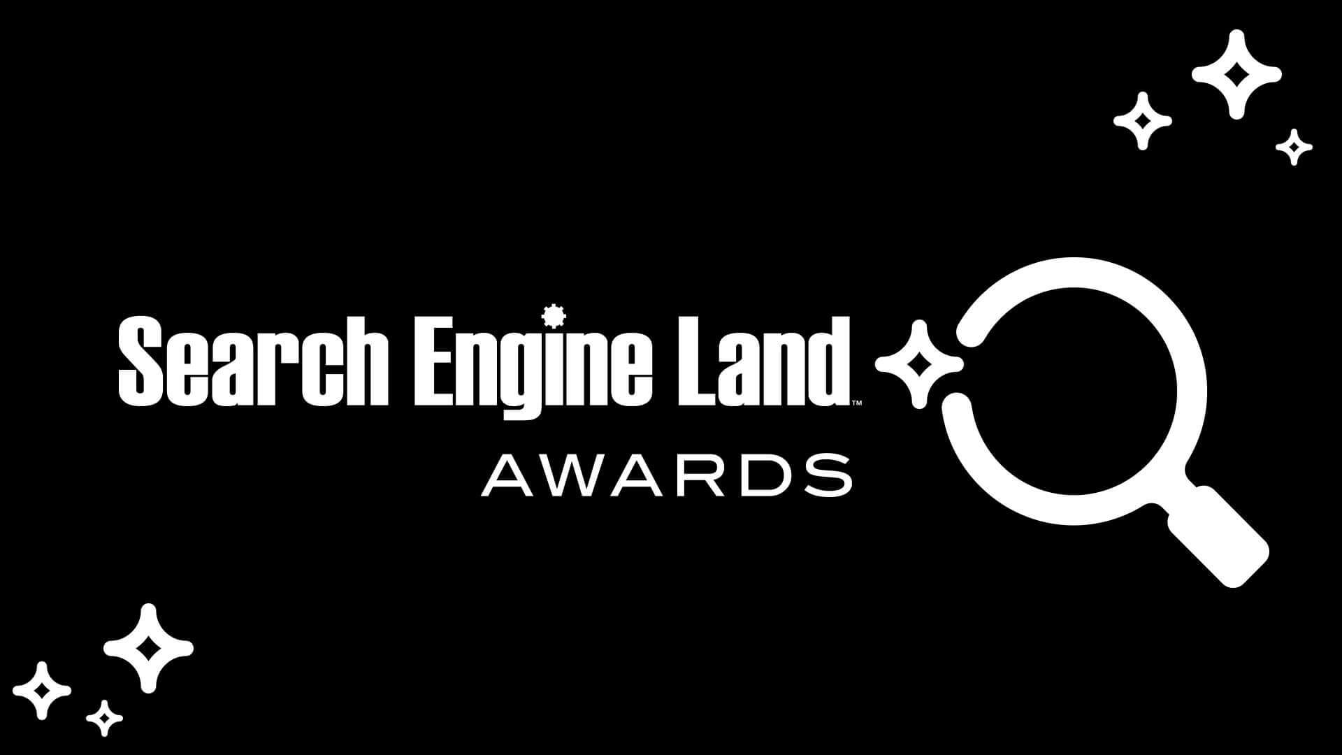 Search Engine Land Awards 2019 Finalists announced: Full list