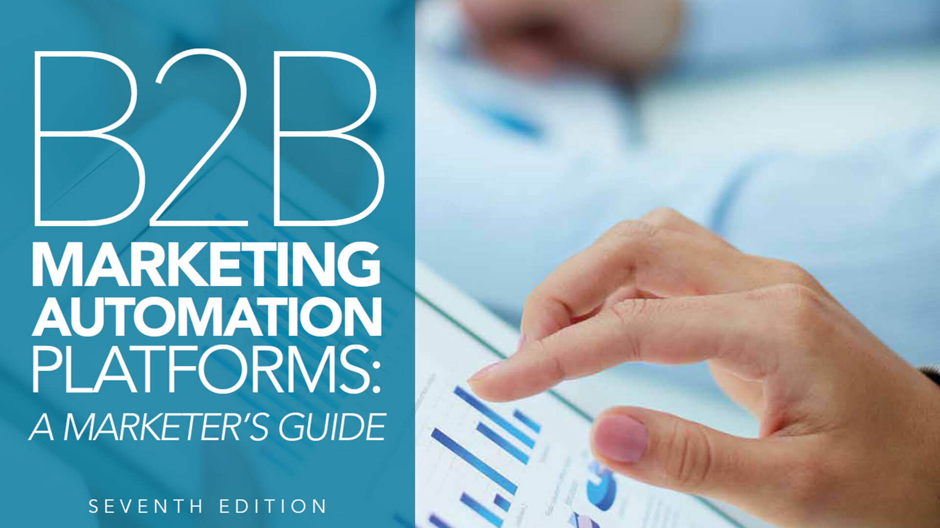 B2B Marketing Automation Platforms Marketer's Guide–Updated for 2019!